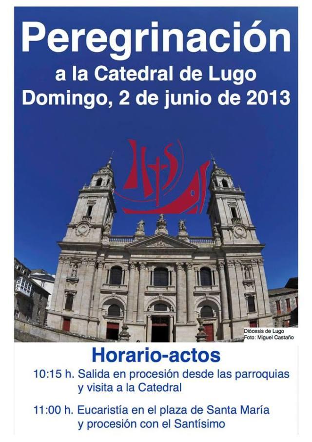 Peregrinación a la Catedral de Lugo
